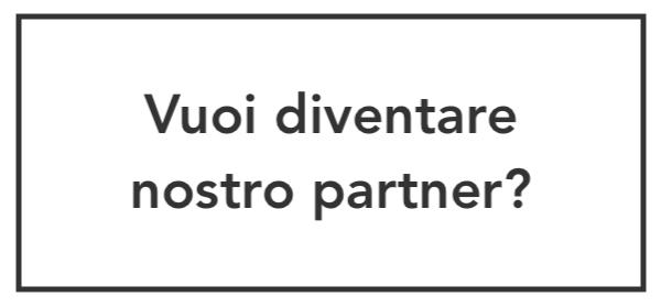 Vuoi diventare nostro partner?